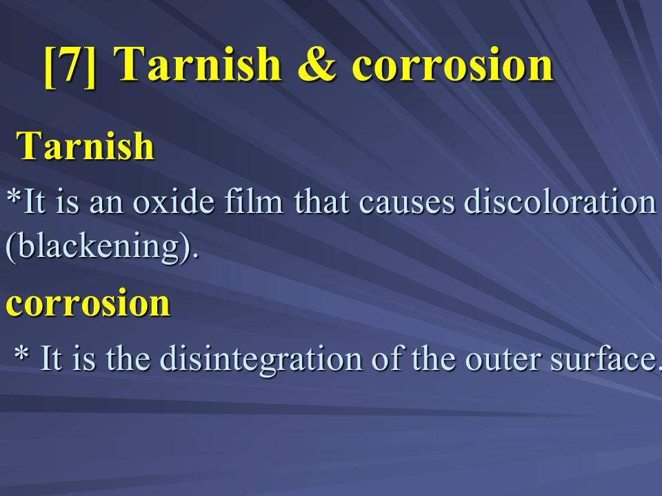 [7] Tarnish & corrosion Tarnish corrosion